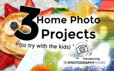 3 Home Photo Projects to try with Kids