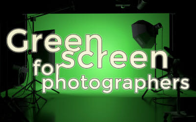 Green Screen Photography for Beginners
